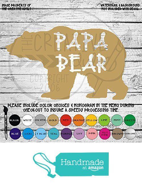 Papa Bear Vinyl Die Cut Decal Sticker for Car Laptop etc. from The Creative Adult https://www.amazon.com/dp/B016Z0Q8G8/ref=hnd_sw_r_pi_dp_mG8Xzb75MY8N4 #handmadeatamazon