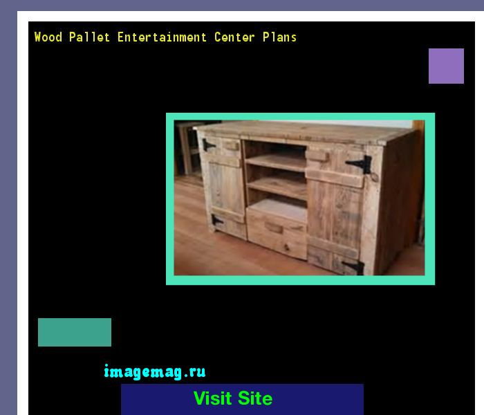 Wood Pallet Entertainment Center Plans 082131 - The Best Image Search