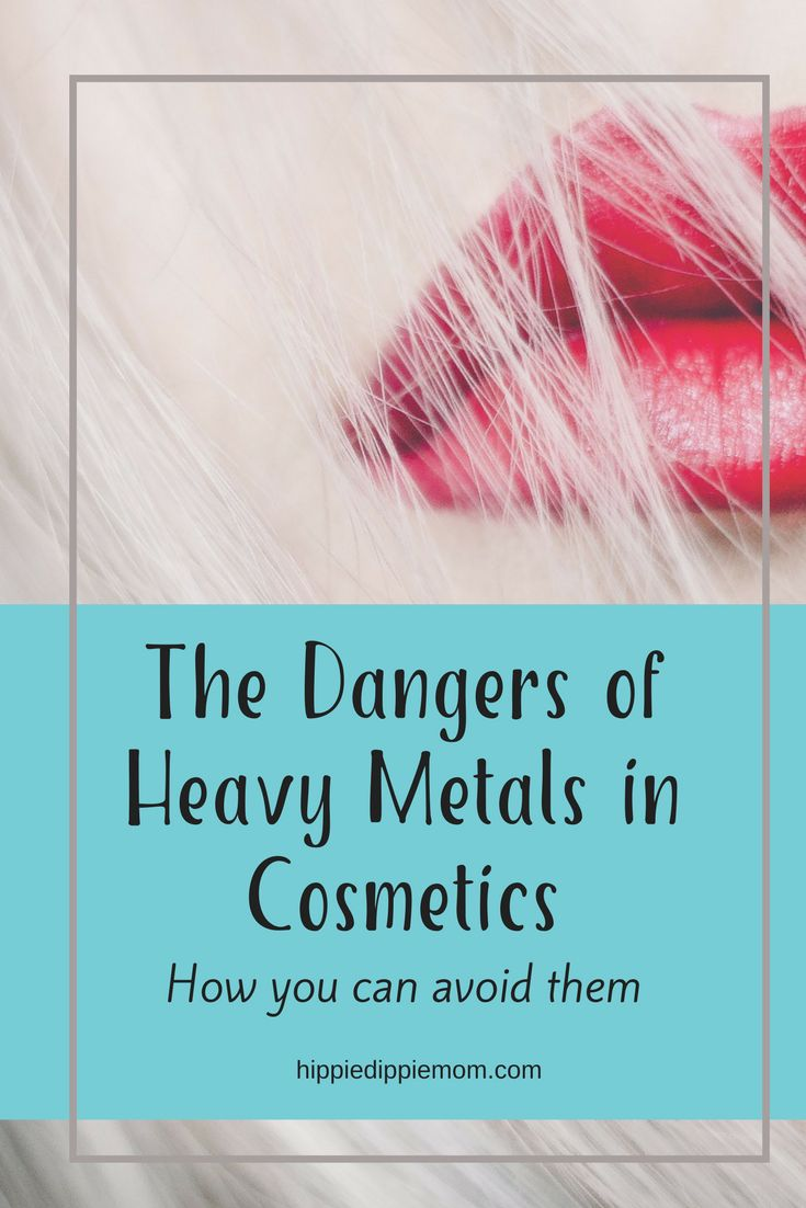 The Dangers of Heavy Metals in Cosmetics & How to Protect Yourself
