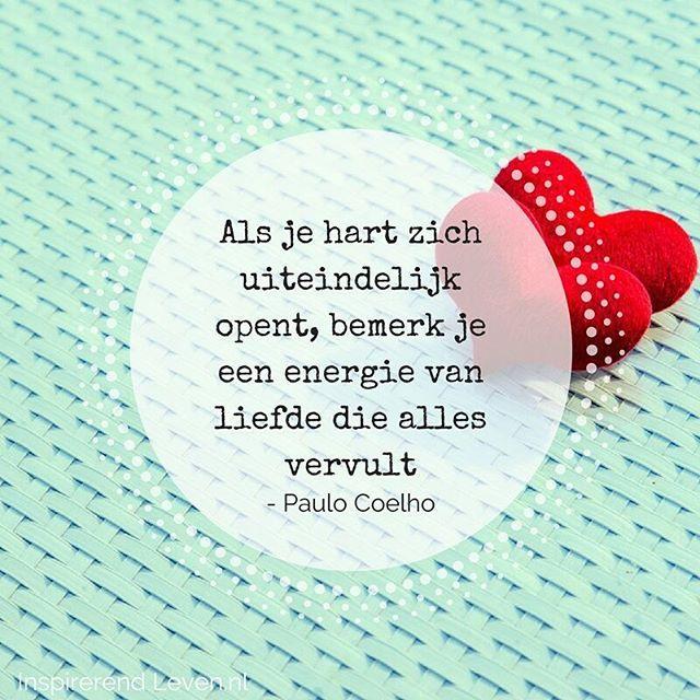 Inspiratie voor de nieuwe week.  #hart #energie #liefde #paulocoelho
