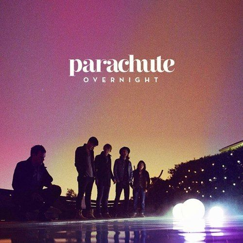 Nailed it. Album Review: Parachute - Overnight