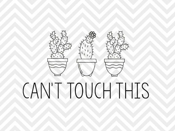 Can't Touch This Cactus succulent SVG file - Cut File - Cricut projects - cricut ideas - cricut explore - silhouette cameo projects - Silhouette projects by KristinAmandaDesigns
