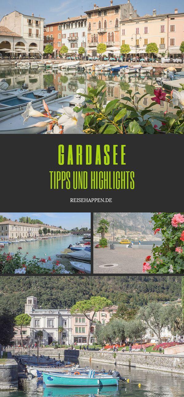 Gardasee – Meine Tipps und Highlights für den Urlaub in Italien