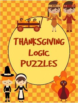 Thanksgiving Logic Puzzles: These logic puzzles are all about Thanksgiving dinner!  You may just get hungry doing these with your students.  If you are wondering what a logic puzzle is, it is a puzzle where you use clues, a grid, and some deductive reasoning to figure out who matches with what, or what items go together. #Thanksgiving #LogicPuzzles #Deduction #CarrieWhitlockTpT