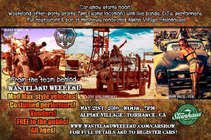 Wasteland car show!   My truck will be in this one!   May 21st 2016     (wastlandweekend.com)