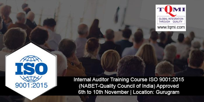 Lead Auditor Training Course ISO 9001:2015 from 6th to 10th November 2017   Location: Gurugram