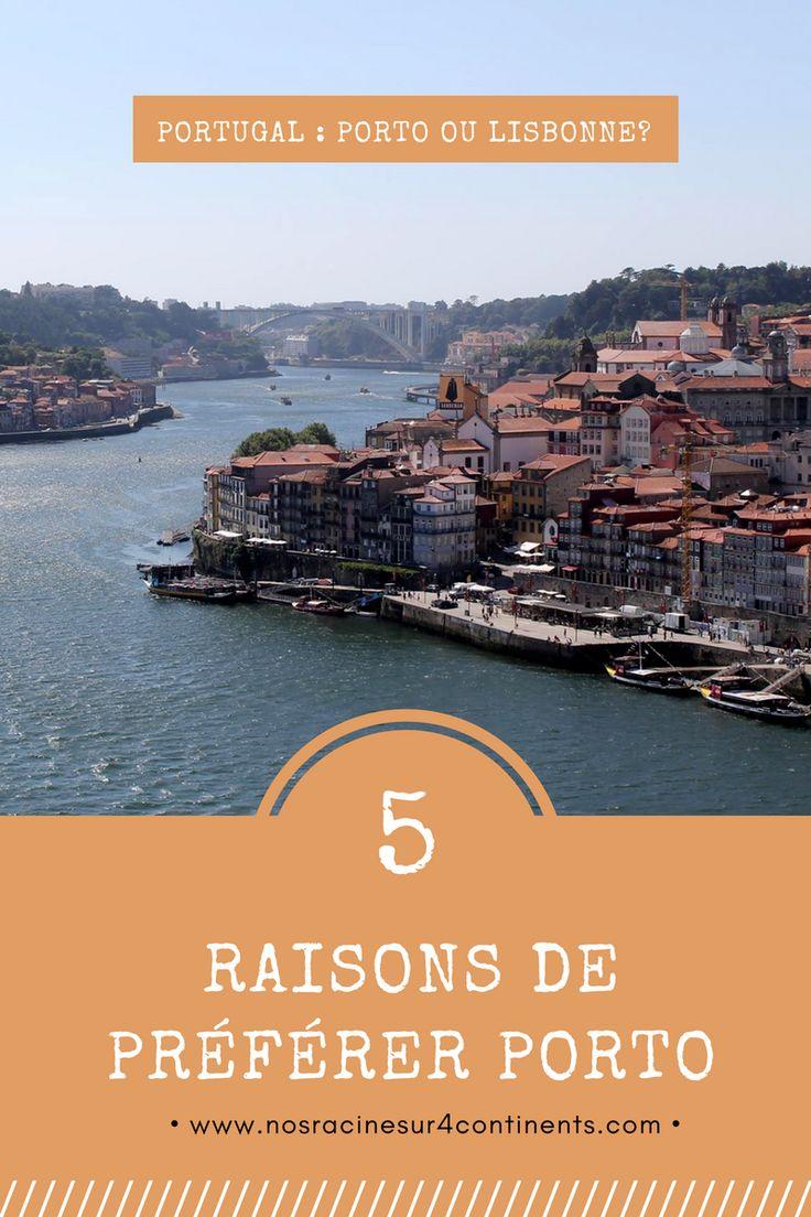 Cinq raisons de préférer #Porto à #Lisbonne lors d'un séjour au #Portugal