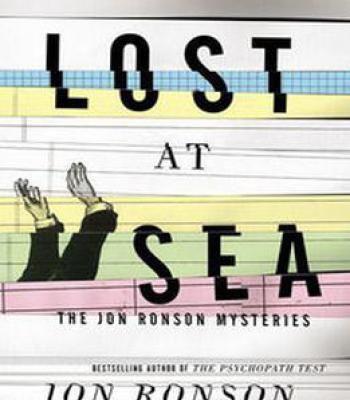 Lost At Sea: The Jon Ronson Mysteries PDF