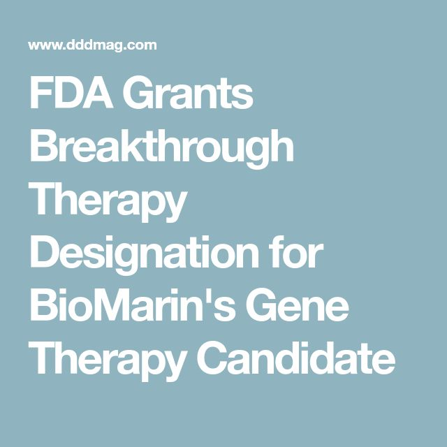 FDA Grants Breakthrough Therapy Designation for BioMarin's Gene Therapy Candidate