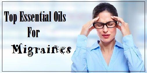 Top Essential Oils For Migraines