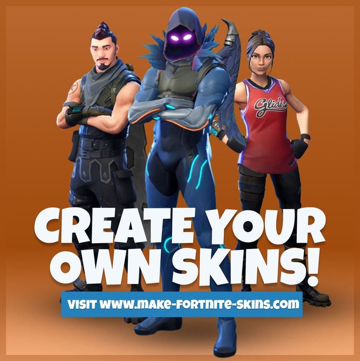 Create your very own custom Fortnite Skins using our easy ...