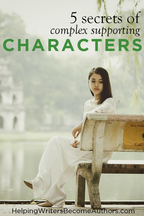 All you need to create complex supporting characters are the answers to these…
