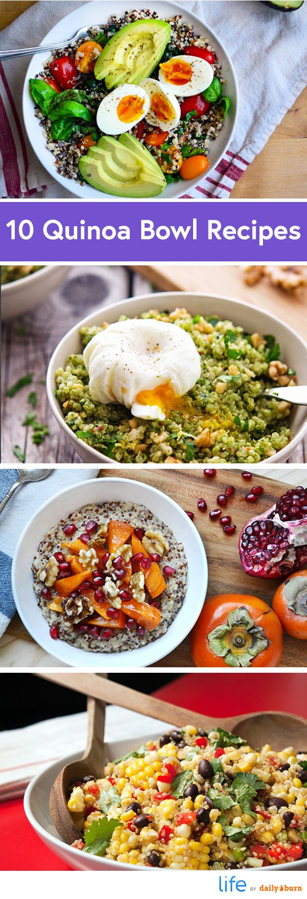 10 Quinoa Bowl Recipes for Breakfast, Lunch and Dinner | #DailyBurn #Healthy #Recipes