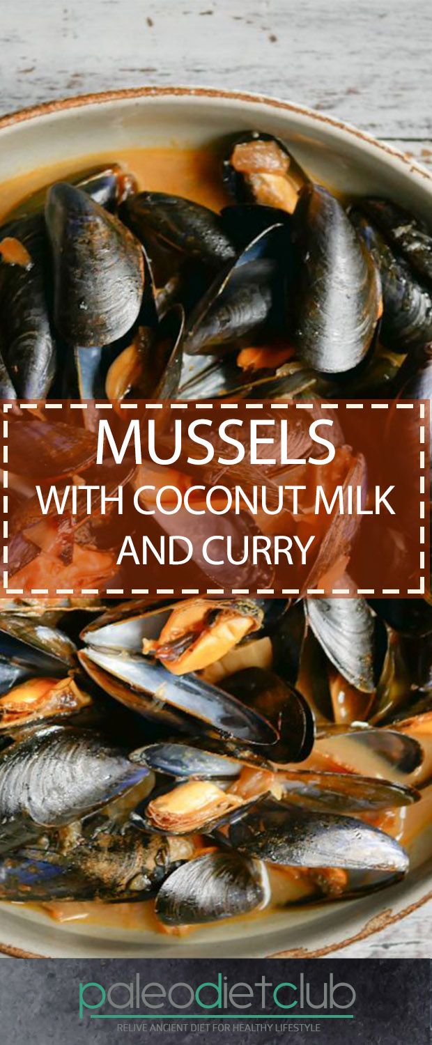 Mussels with Coconut Milk and Curry – Paleo Diet Club