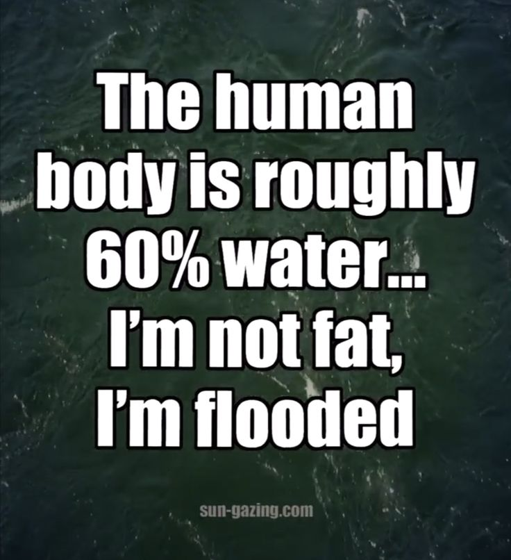 I'm not fat! I'm flooded!