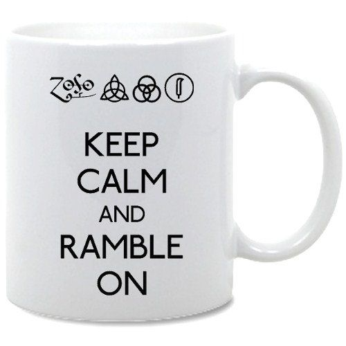 Led Zeppelin Keep Calm And Ramble On Coffee Mug. £5.00, via Etsy.Led Zeppelin, Keep Calm, Coffee Mugs