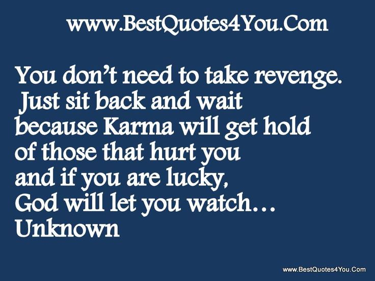 Karma Will Get You Quotes