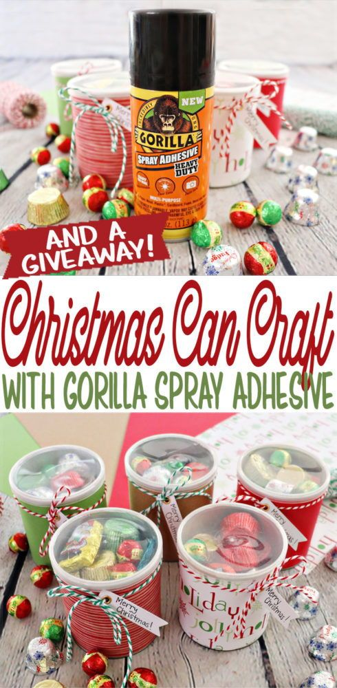 Christmas Can Craft with Gorilla Adhesive Spray - Plus A Giveaway