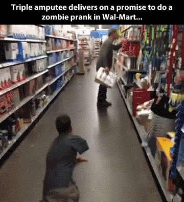 Zombie prank... - if I were a triple amputee, I would so do this!