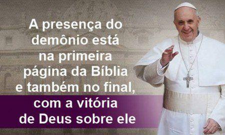 """""""O Demônio existe"""". Frases Papa Francisco."""