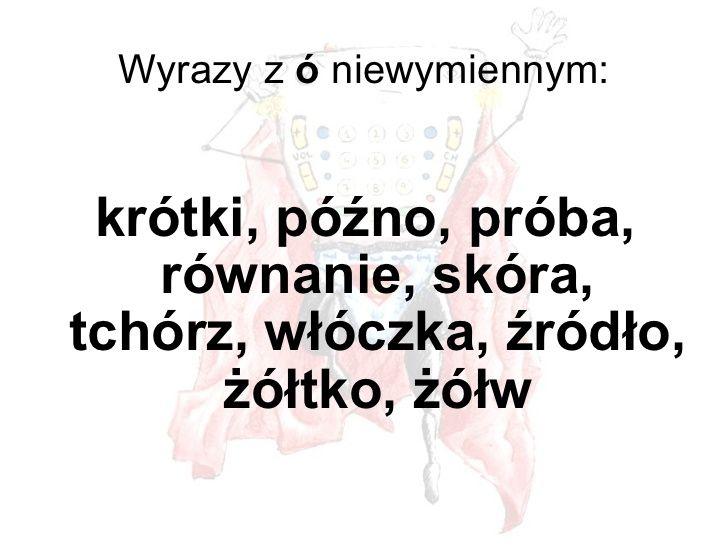 pisownia ó - niewymienne