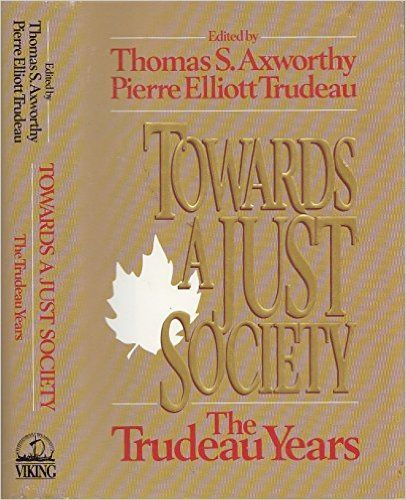 Towards A Just Society: Pierre Trudeau: 9780670830152: Books - Amazon.ca