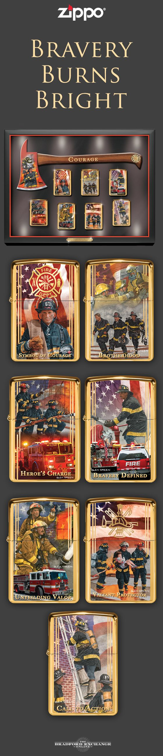Honor the heroic acts of brave firefighters with this Zippo lighter collection. Each officially-licensed lighter is emblazoned with Glen Green's stirring artwork, and a handsome custom display case is included with the collection. Hurry, as only 8,000 of this complete collection will ever be created.