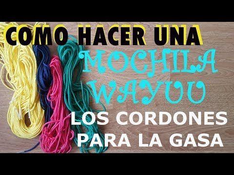 COMO HACER LOS CORDONES PARA MOCHILA WAYUU PARTE 1/4 - YouTube