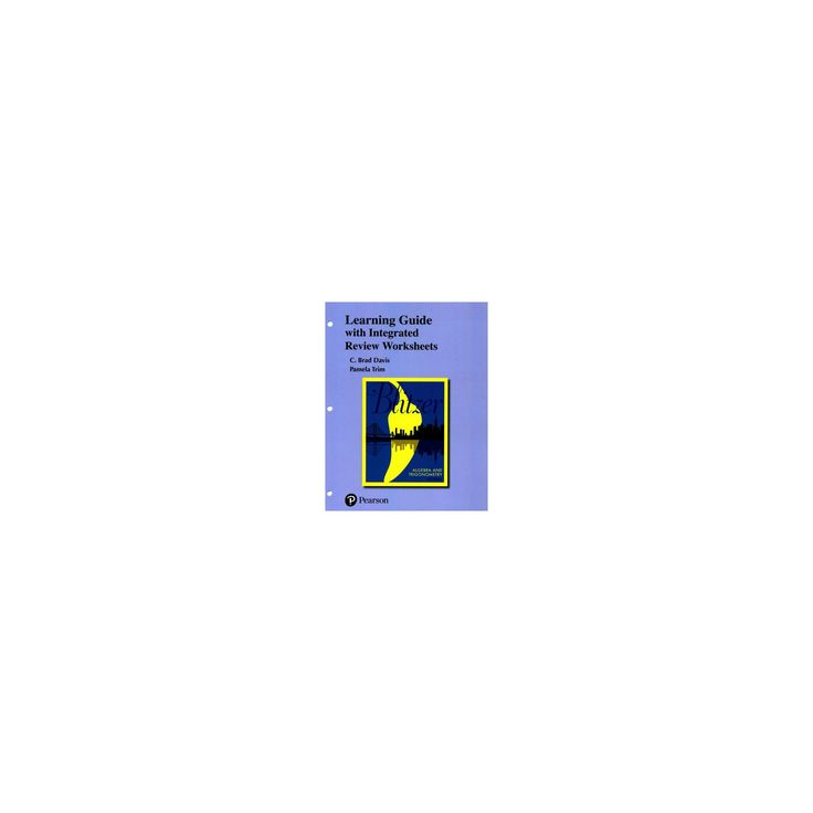 Algebra and Trigonometry with Integrated Review Worksheets (Paperback) (C. Brad Davis & Pamela Trim)