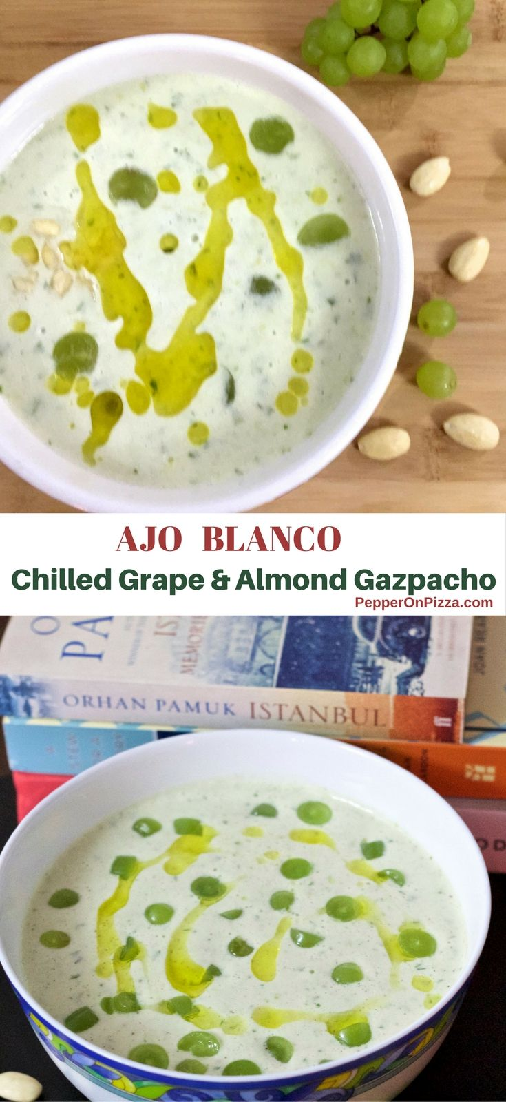 White Grape and Almond Gazpacho Recipe: A chilled No Cook traditional Ajo Blanco with green grapes, almonds, olive oil, vinegar, cucumber, bread