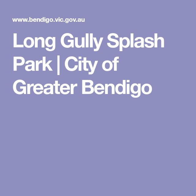 Long Gully Splash Park | City of Greater Bendigo