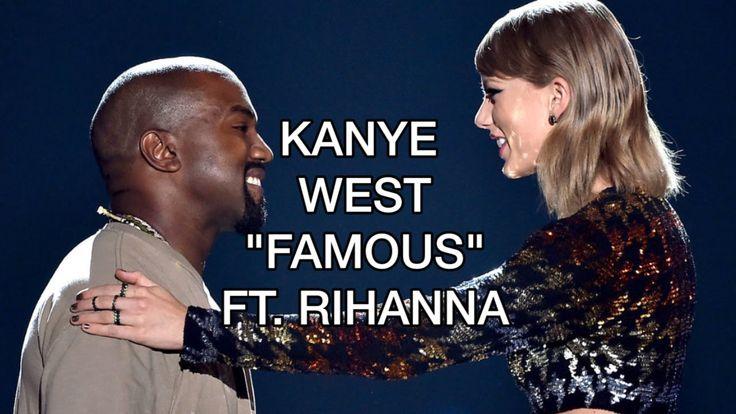 Kanye West 'Famous' ft Rihanna OFFICIAL AUDIO #KanyeWest #TaylorSwift #Kanye #Taylor #West #Swift #Music