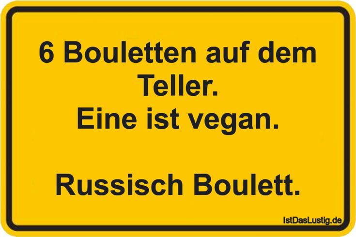 6 Bouletten auf dem Teller. Eine ist vegan.  Russisch Boulett. ... gefunden auf https://www.istdaslustig.de/spruch/3519 #lustig #sprüche #fun #spass