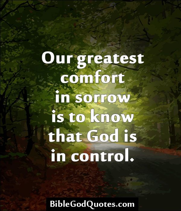 Bible God Quotes Images: Our Greatest Comfort In Sorrow