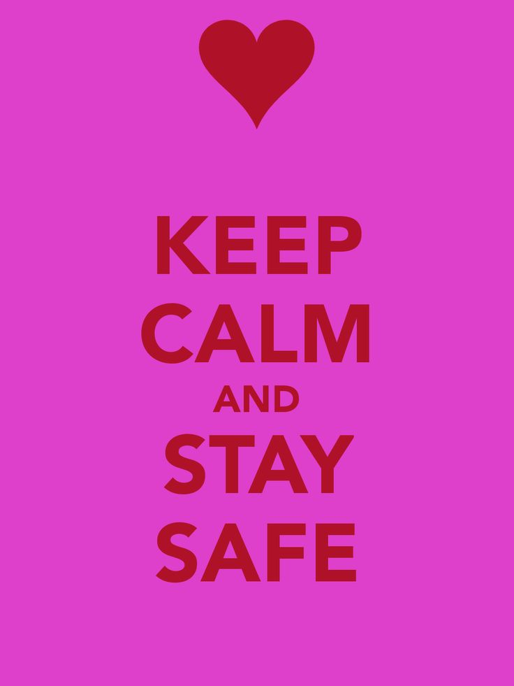 Keep Safe Quotes 1