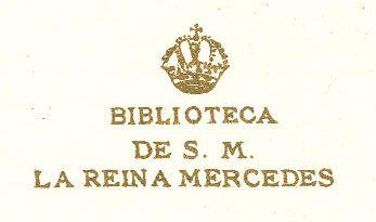 Ex libris de María de las Mercedes, Reina consorte de Alfonso XII, Rey de España (1860-1878)
