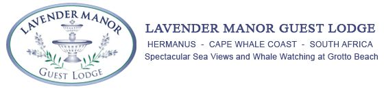 Lavender Manor Guest Lodge in Hermanus is an owner managed luxury guest house in Hermanus, the heart of the picturesque Cape Whale Coast near Cape Town. Hermanus accommodation at its finest, Lavender Manor offers stunning sea view accommodation and warm, relaxed hospitality that you can afford.