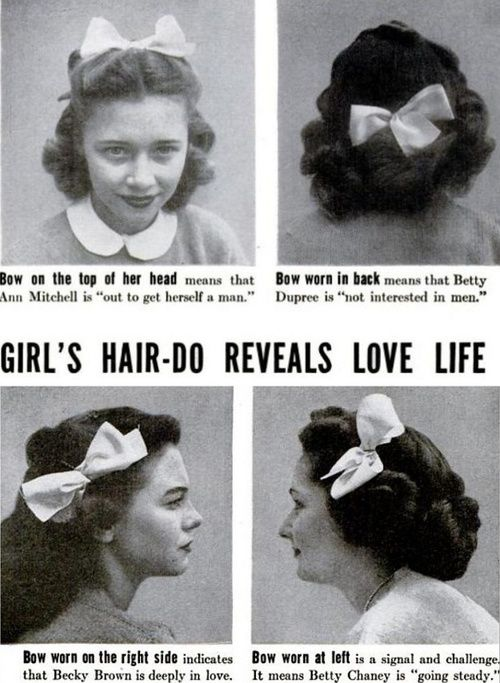 In 1944, Life Magazine explained what different hairdos mean about a girl's relationship status… HAHAHAHA