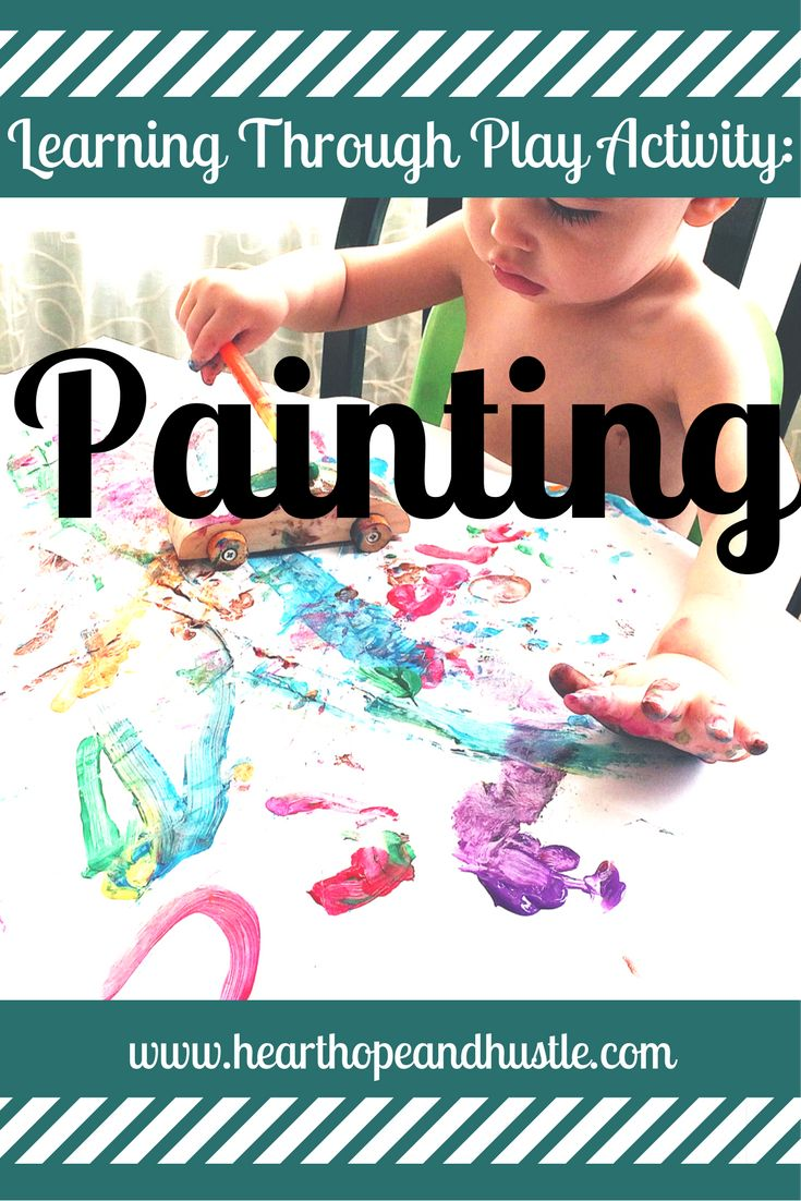Learning Through Play Activity: Painting  How does Painting help your child devlop?  Check it out!