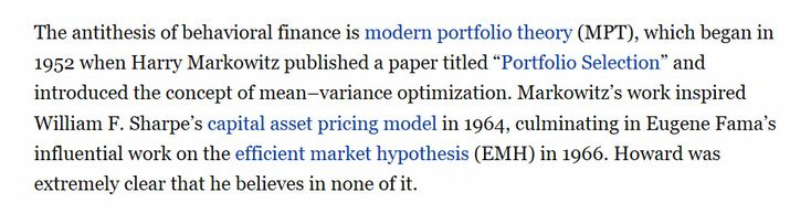The Modern Portfolio Theory and the ridiculous efficient markets assumption are the antithesis of behavioural finance