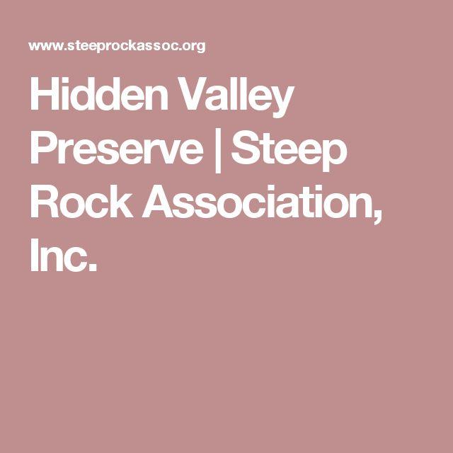 Hidden Valley Preserve | Steep Rock Association, Inc.