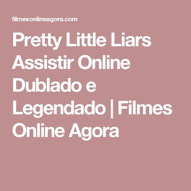 Pretty Little Liars Assistir Online Dublado e Legendado   Filmes Online Agora