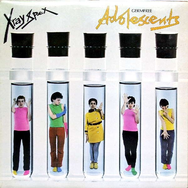 Poly Styrene + XRAY SPEX... words cant express how I love this album