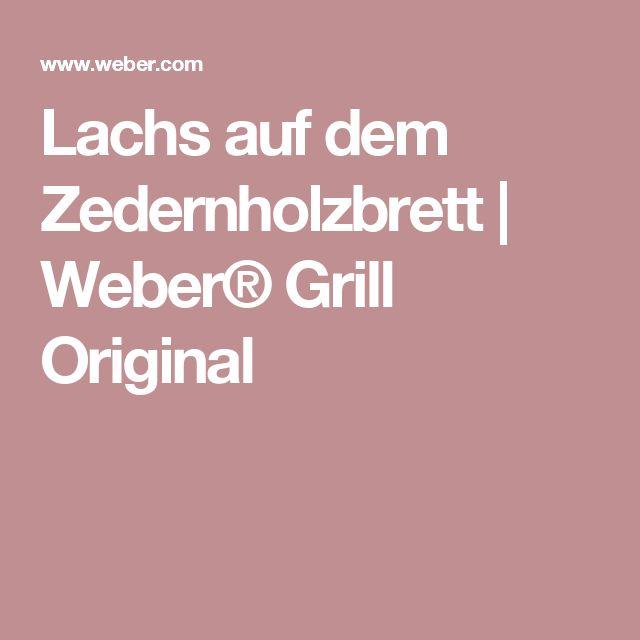 Lachs auf dem Zedernholzbrett  | Weber® Grill Original