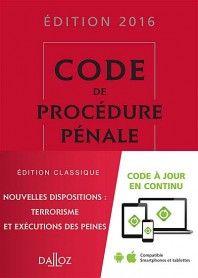 Code de procédure pénale - Edition classique 2016 -