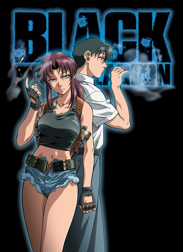 "Black Lagoon. One of my all-time favourite anime besides Initial D, about a group of pirates from Roanapur (A fictional city overrun with any kind of crime you can think of) who pick up a Japanese businessman named ""Rock"" and pretty much corrupt him."