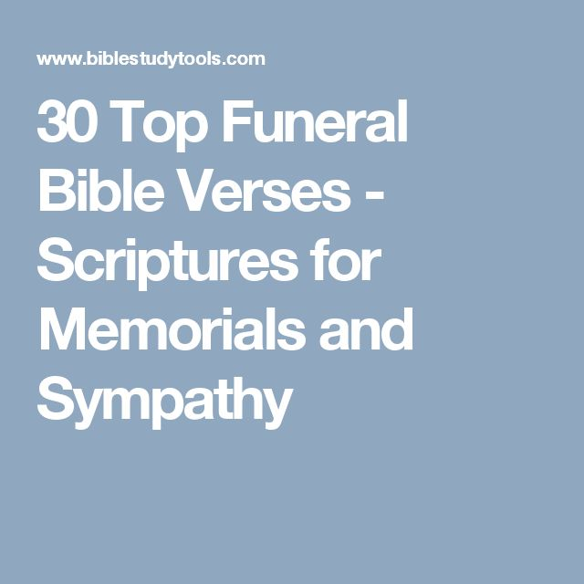 30 Top Funeral Bible Verses Scriptures For Memorials And