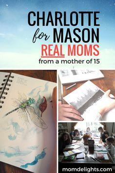 Charlotte Mason for Real Moms - Mom Delights