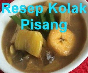 http://infooresep.blogspot.com/2014/06/resep-kolak-pisang.html - resep kolak pisang