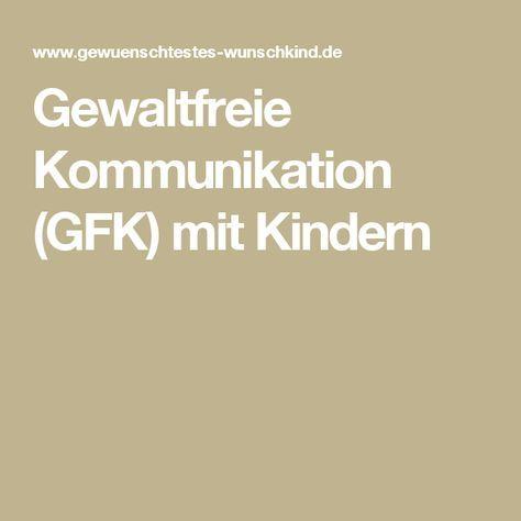 Gewaltfreie Kommunikation (GFK) mit Kindern